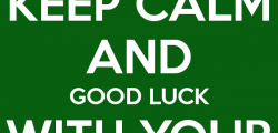 Keep Calm and Good Luck with your Exam